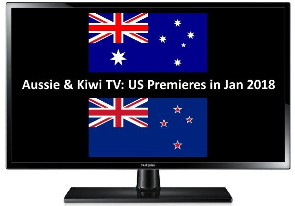 Jan 2018 AU NZ TV premieres