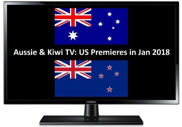 Jan 2018 AU NZ TV premieres