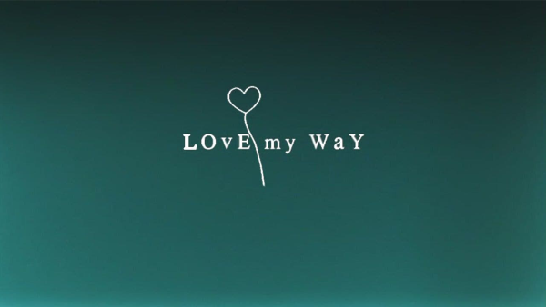 Love My Way